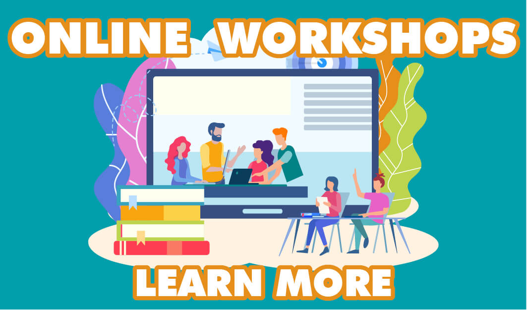 Online Workshops.