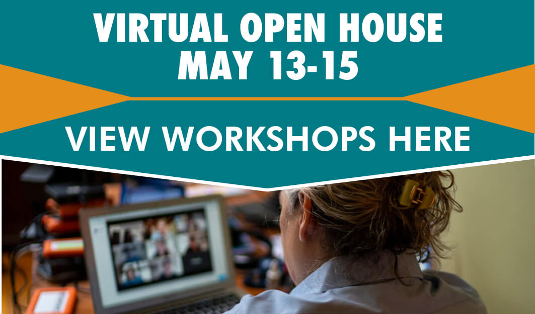 Virtual Open House link May 13-15.
